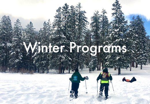 Winter activities include snowshoe hikes